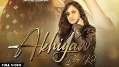 Watch Popular Punjabi Song Music Video - 'Akhiyan De Kol' Sung By Seerat Kumari