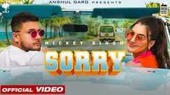 Watch Popular Punjabi Song Music Video - 'Sorry' Sung By Mickey Singh
