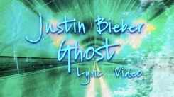 Watch Latest English Official Lyrical Video Song - 'Ghost' Sung By Justin Bieber