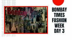 Bombay Times Fashion Week Day 3