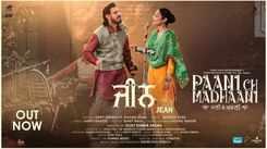 Paani Ch Madhaani | Song - Jean