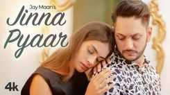Check Out New Punjabi Trending Song Music Video - 'Jinna Pyaar' Sung By Jay Maan