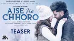 Check Out New Hindi Hit Song Music Video Teaser - 'Aise Na Chhoro' Sung By Guru Randhawa Featuring Mrunal Thakur