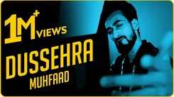 Watch Popular Hindi Song Music Video - 'Dussehra' Sung By Muhfaad