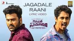 Maha Samudram | Song - Jagadale Raani (Lyrical)