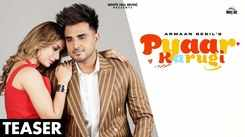 Check Out Latest Punjabi Song Official Music Video - 'Pyaar Karugi' (Teaser) Sung By Armaan Bedil