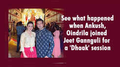 See what happened when Ankush, Oindrila joined Jeet Gannguli for a 'Dhaak' session