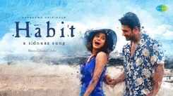 Watch New Hindi Trending Song Music Video - 'Habit' Sung By Shreya Ghoshal And Arko Featuring Sidharth Shukla And Shehnaaz Gill