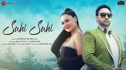 Watch New Hindi Song Music Video - 'Sahi Sahi' Sung By Lakhwinder Wadali