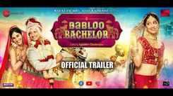 Babloo Bachelor - Official Trailer