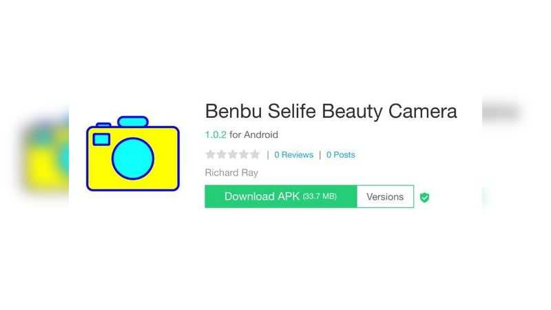 Benbu Selife Beauty camera app with over 10 lakh downloads