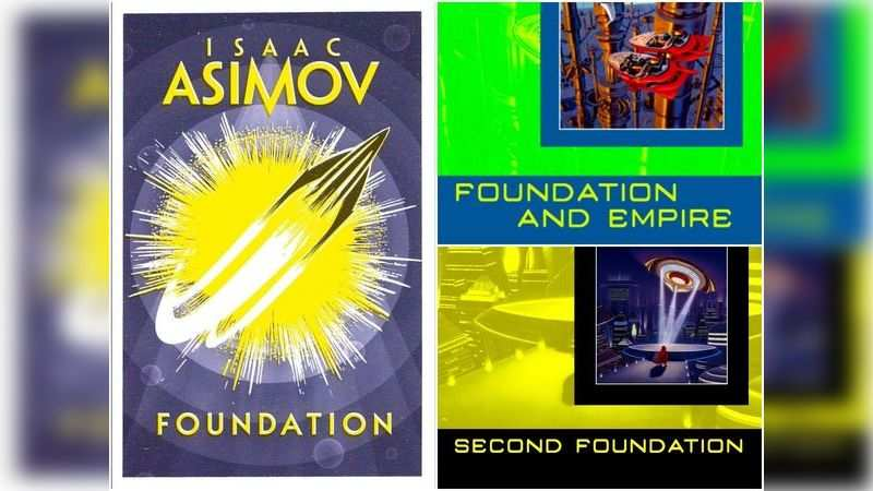 The Foundation series by Isaac Asimov