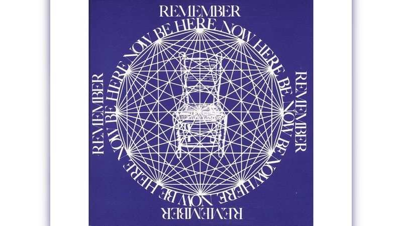 Be Here Now by Ram Dass